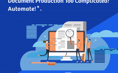 Document Production Too Complicated? Automate!